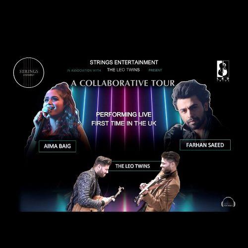More Info for A Collaborative Tour feat. Aima Baig, Farhan Saeed and The Leo Twins