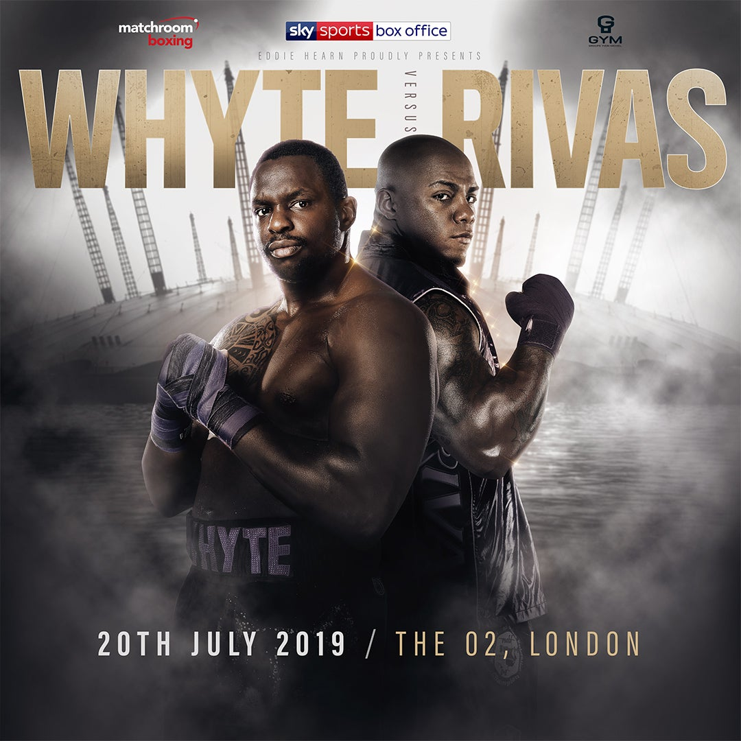 More Info for Matchroom boxing present… Whyte v Rivas