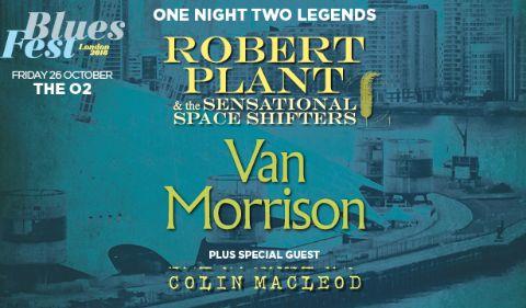 More Info for BluesFest Presents: Robert Plant & Van Morrison