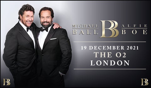 More Info for Michael Ball & Alfie Boe