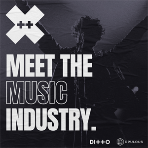 More Info for Ditto X: Meet The Music Industry