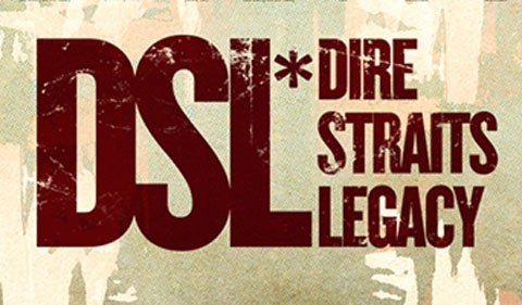 More Info for DSL Dire Straits Legacy