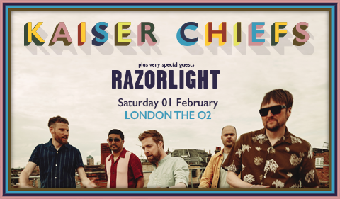 More Info for Kaiser Chiefs Plus Very Special Guests Razorlight