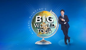 More Info for Michael McIntyre's Big World Tour