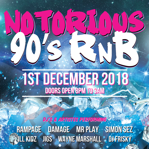 More Info for Notorious 90's Feat Damage & Rampage + More