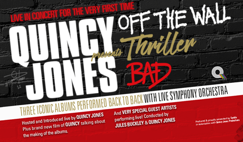 More Info for Quincy Jones presents: Off The Wall, Thriller, Bad