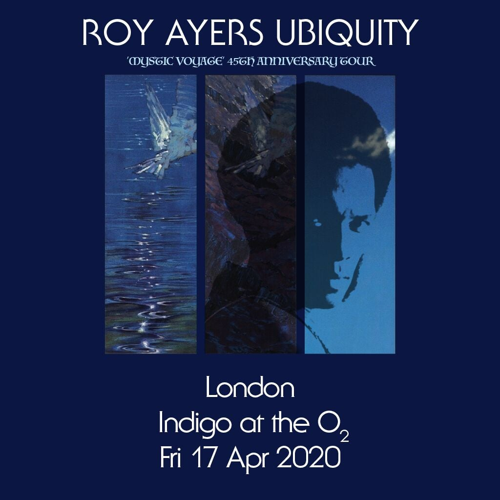 More Info for Roy Ayers Ubiquity 'Mystic Voyage' 45th Anniversary