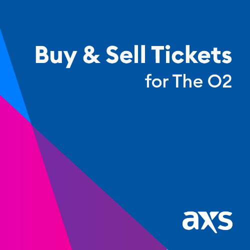 AXS Official Resale is live at The O2