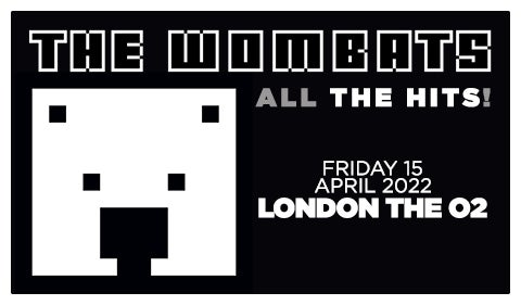 More Info for The Wombats