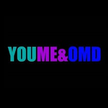 More Info for You Me & OMD