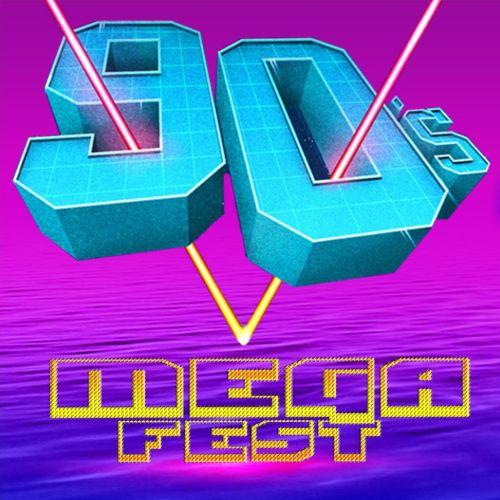 More Info for 90's MEGA FEST